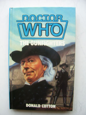 Doctor Who The Gunfighters HB 1st Edition (RARE)
