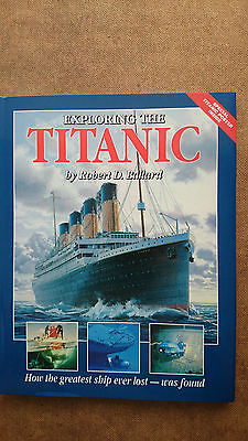 Exploring  the Titanic by Dr Robert Ballard Hardback