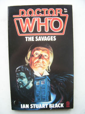 Doctor Who The Savages  1st Edition (RARE)