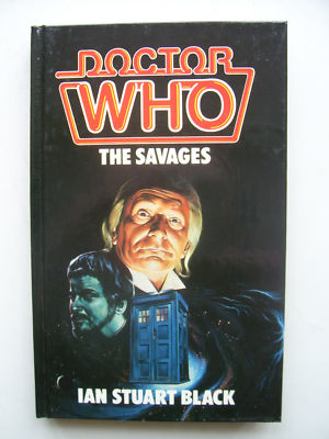 Doctor Who The Savages HB 1st Edition (RARE)