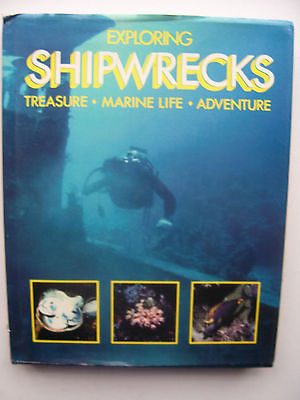 Exploring Shipwrecks Hardback Book