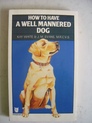 How to have a well Mannered Dog Book