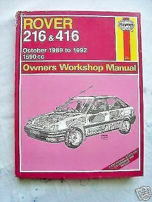 Rover 216 and  416 1989-1992 Haynes  Work Shop Manual