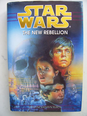Star Wars The New Rebellion 1st Edition  HB